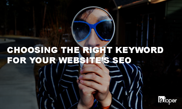 Choosing the right keyword for your site SEO