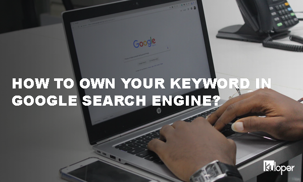 How to own your own keyword in Google!