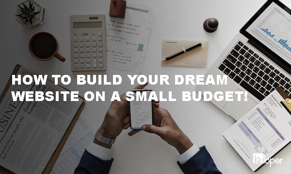How to build a website on a budget!