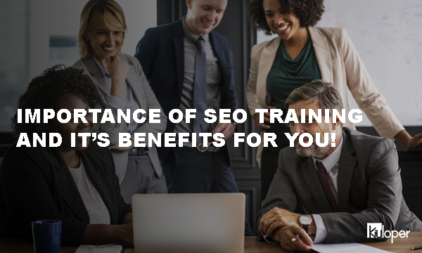 Importance of SEO Training!