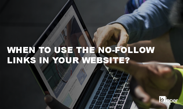 When to use the nofollow link?