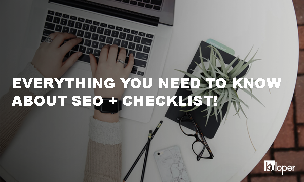 Everything to know about SEO + Checklist