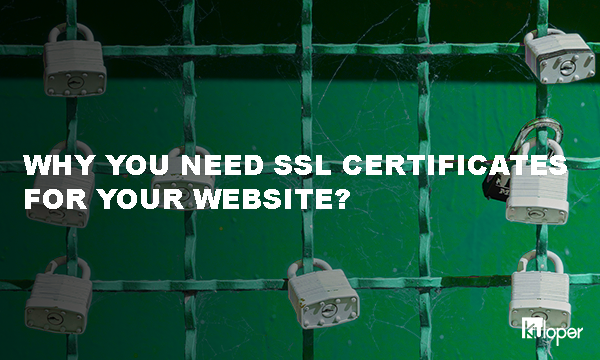 Why You Need SSL Certificates